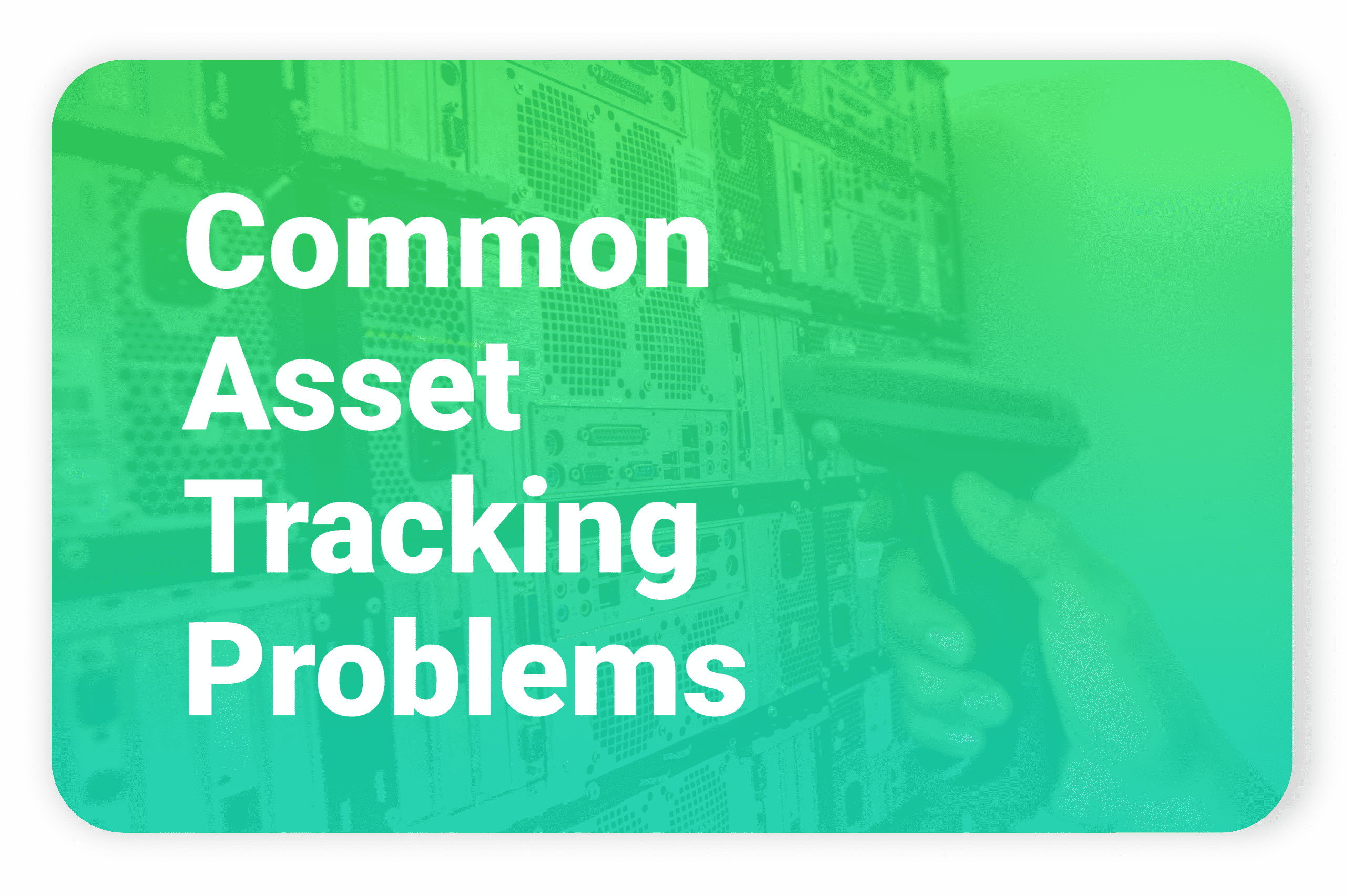 Common Asset Tracking Problems With Text