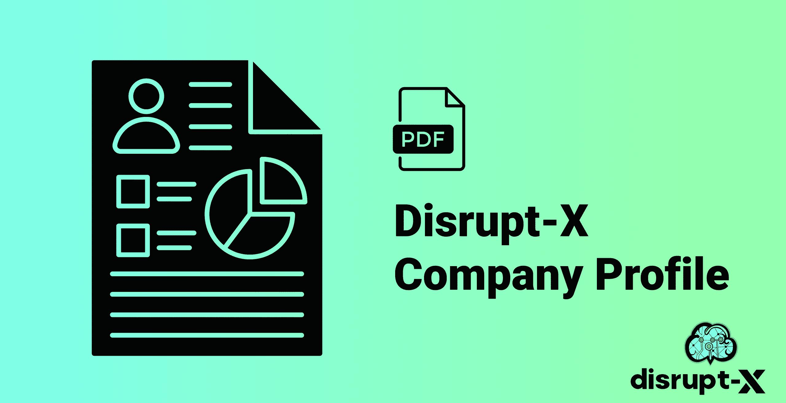 Disrupt-X Company Profile Thumbnail