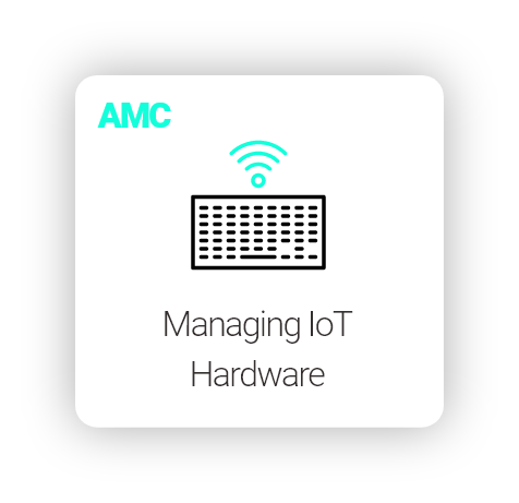 Manage IoT Hardware